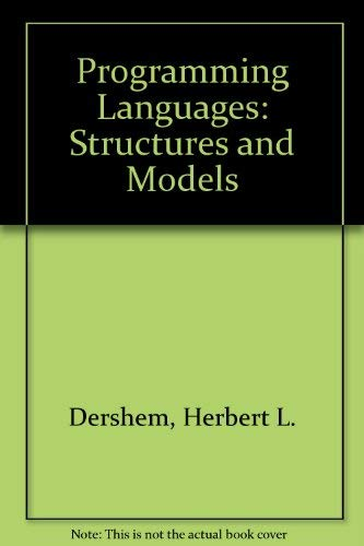9780534129002: Programming Languages: Structures and Models