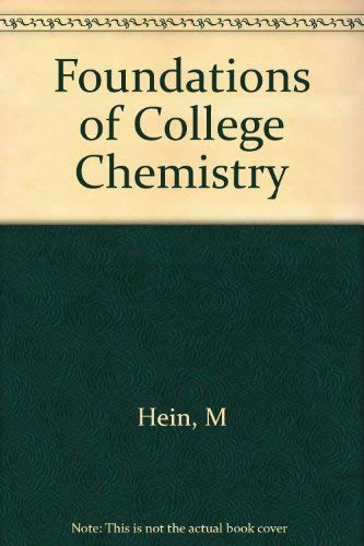Foundations of College Chemistry: M Hein