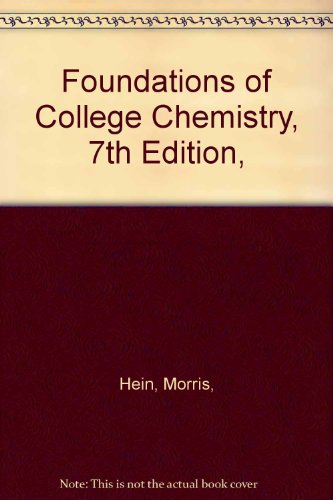 9780534129705: Foundations of College Chemistry, 7th Edition,