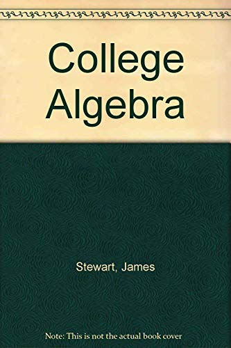 College Algebra: James Stewart, Lothar