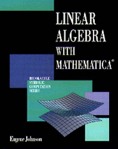 9780534130688: Linear Algebra With Mathematica (Brooks/Cole Symbolic Computation)