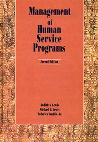 9780534130749: Management of Human Service Programs
