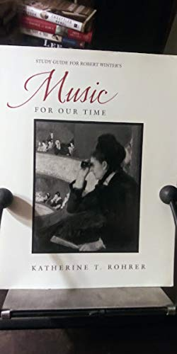 9780534131050: Robert Winter's Music for Our Time