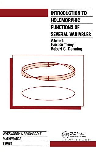 9780534133085: 001: Introduction to Holomorphic Functions of Several Variables, Volume I: Function Theory