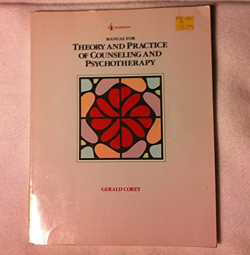 9780534133160: Manual for Theory and Practice of Counseling and Psychotherapy, 4th Edition