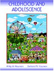 Childhood and Adolescence: Philip R. Newman,