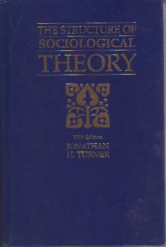 9780534138424: Structure of Sociological Theory