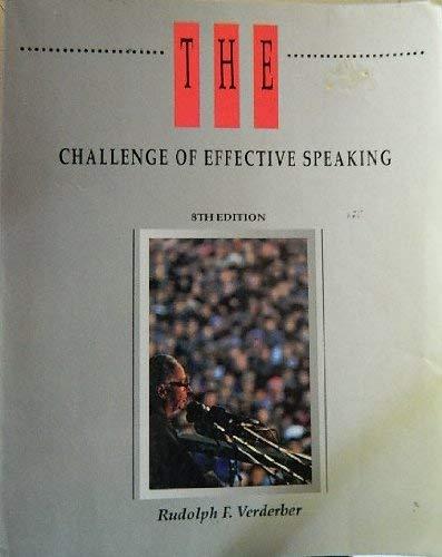 9780534139681: The Challenge of Effective Speaking (Speech & Theater)