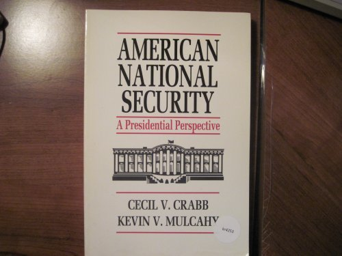9780534140229: American National Security: A Presidential Perspective