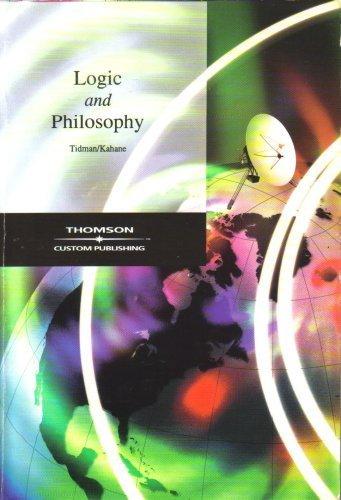 Logic and Philosophy (0534141595) by Paul Tidman; Howard Kahane