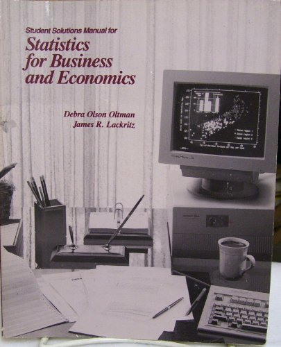 Student Solutions Manual for Statistics for Business and Economics: Lackritz, James R.