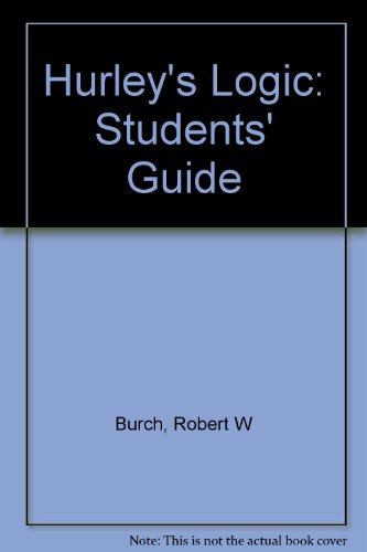 Study Guide to Accompany Hurley's A Concise: Burch, Robert W.