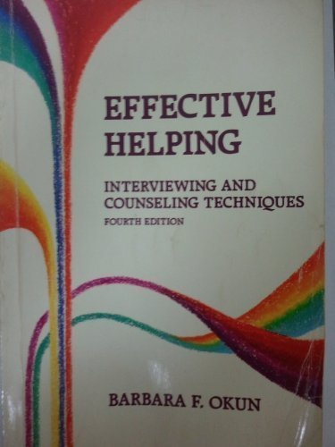 9780534145446: Effective Helping: Interviewing and Counseling Techniques (Counseling Series)