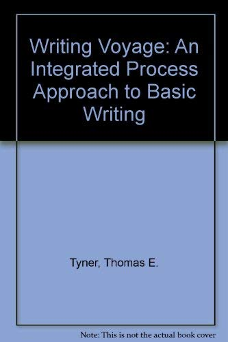 9780534146047: Writing Voyage: An Integrated Process Approach to Basic Writing