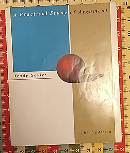 9780534147129: A Practical Study of Argument