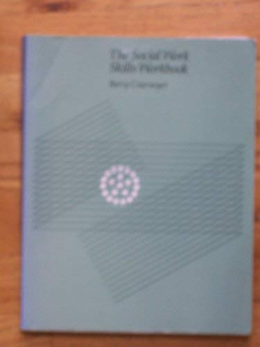 9780534147303: The Social Work Skills Workbook