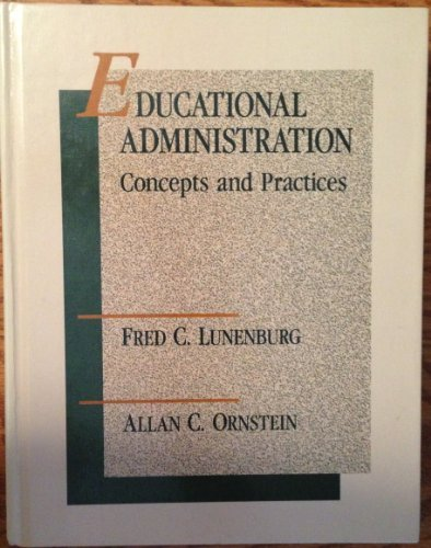 9780534148508: Educational Administration: Concepts and Practices
