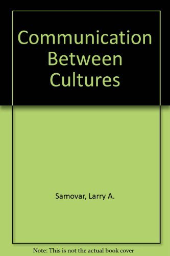 9780534150068: Communication Between Cultures