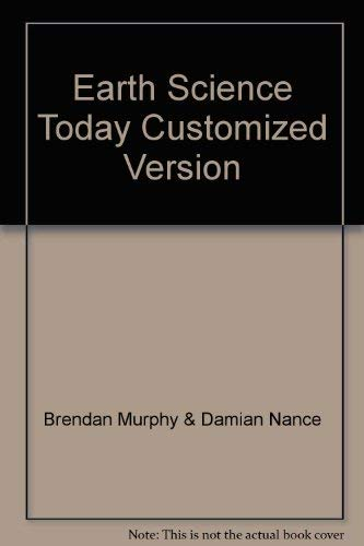 9780534151164: Earth Science Today Customized Version