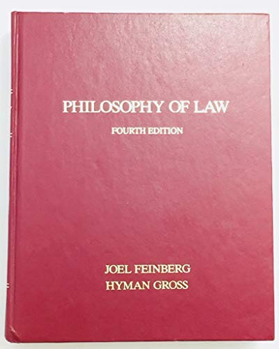 Philosophy of Law: Feinberg, Joel, Gross,