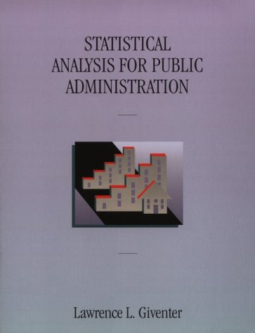 Statistical Analysis for Public Administration: Lawrence L. Giventer