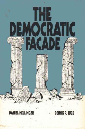 The Democratic Facade: D. Hellinger; Dennis R. Judd