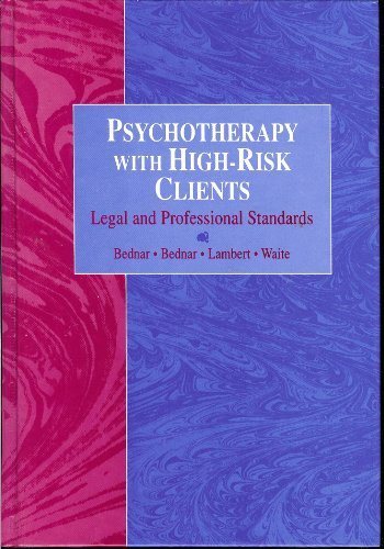 9780534154080: Psychotherapy With High-Risk Clients: Legal and Professional Standards