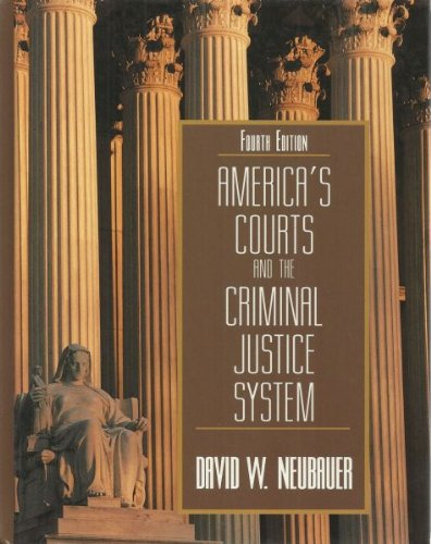 9780534154325: America's Courts and the Criminal Justice System