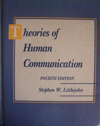 9780534161347: Theories of Human Communication