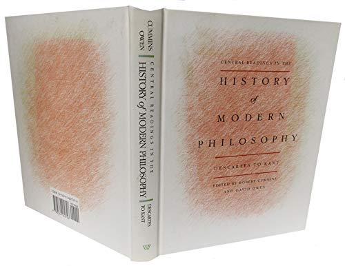 Central Readings in the History of Modern: Cummins, Robert; Owen,