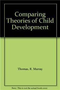 9780534163020: Comparing Theories Child Development: