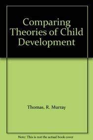 9780534163020: Comparing Theories of Child Development