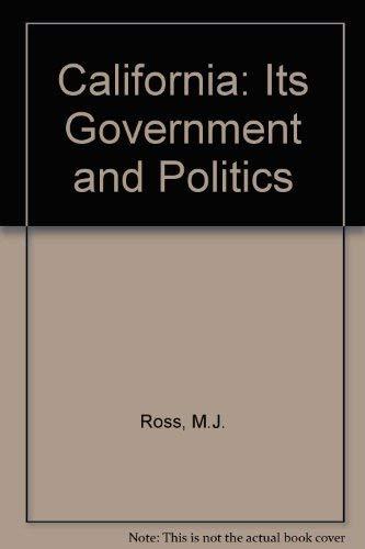 9780534164348: California: Its Government and Politics
