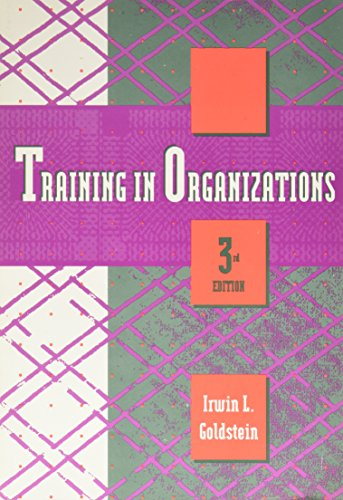 9780534164522: Training in Organizations (A volume in the Brooks/Cole Cypress Series in Work and Science)