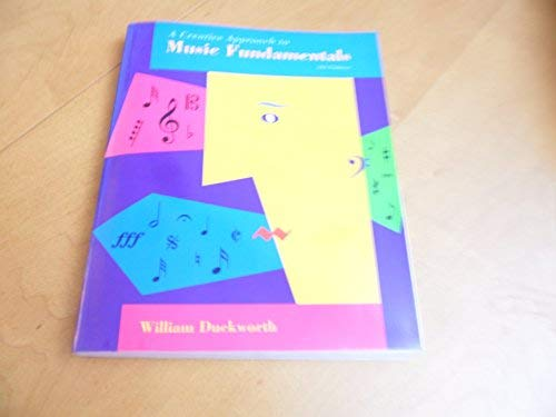 9780534164768: Creative Approach to Music Fundamentals