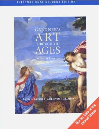 Gardner's Art Through The Ages (with InfoTrac) (0534167039) by Kleiner, Fred S.; Mamiya, Christin J.; Tansey, Richard G.