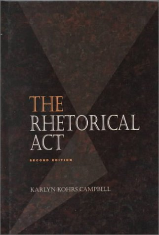 9780534167523: Rhetorical Act