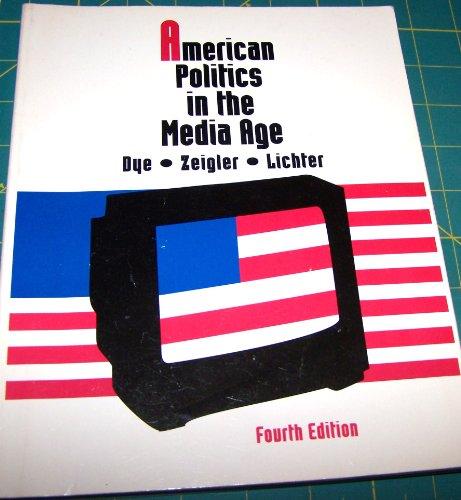 9780534167769: American Politics in the Media Age