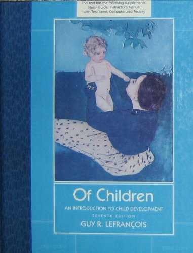 9780534168247: Of Children: Introduction to Child Development