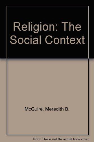 9780534169688: Religion: The Social Context