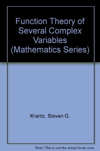 Function Theory of Several Complex Variables [Apr 15, 1992] Krantz, Steven G.
