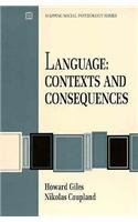 9780534172022: Language: Contexts and Consequences (A volume in the Brooks/Cole Mapping Social Psychology Series)