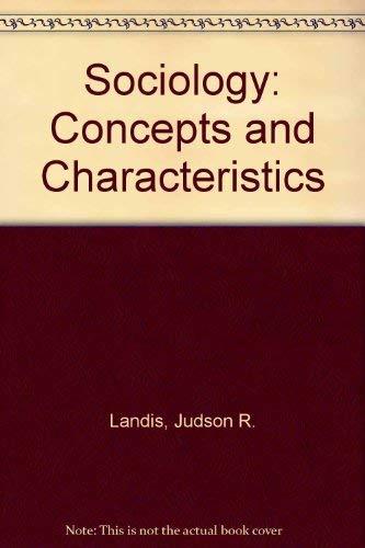 Sociology: Concepts and Characteristics: Landis, Judson R.