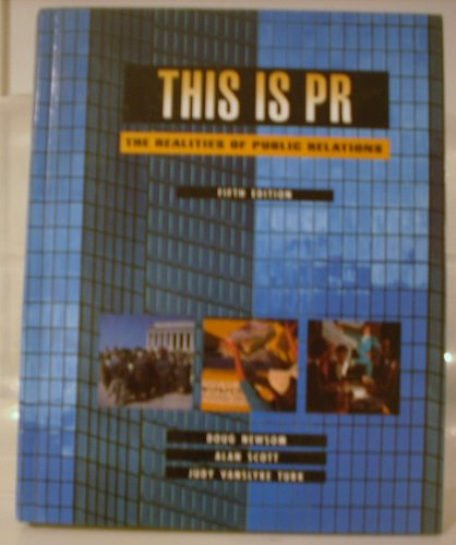 9780534172626: This Is Pr: The Realities of Public Relations