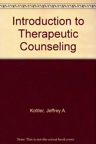 9780534172862: Introduction to Therapeutic Counseling