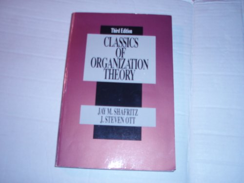 9780534173043: CLASSICS OF ORGANIZATION THEORY (Brooks/Cole Series in Public Administration)