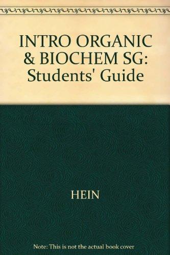 9780534173173: INTRO ORGANIC & BIOCHEM SG: Students' Guide