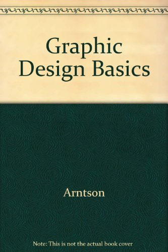 9780534173562: Graphic Design Basics 4e