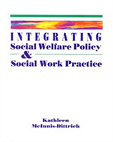 9780534174309: Integrating Social Welfare Policy and Social Work Practice (Counseling)