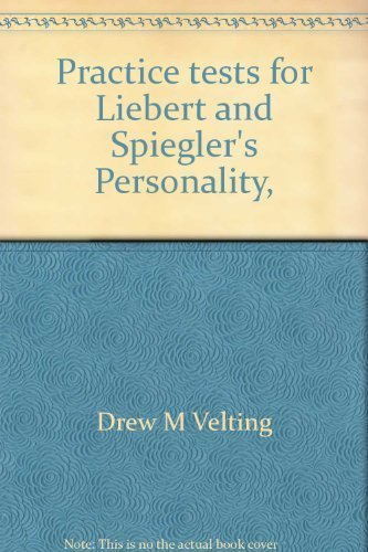 9780534175849: Practice tests for Liebert and Spiegler's Personality, strategies and issues